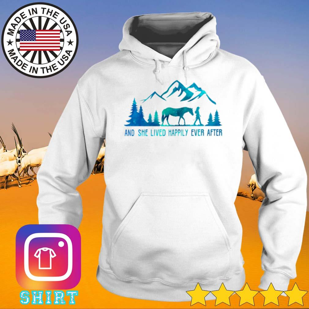 Girl and horse and she lived happily ever after s Hoodie