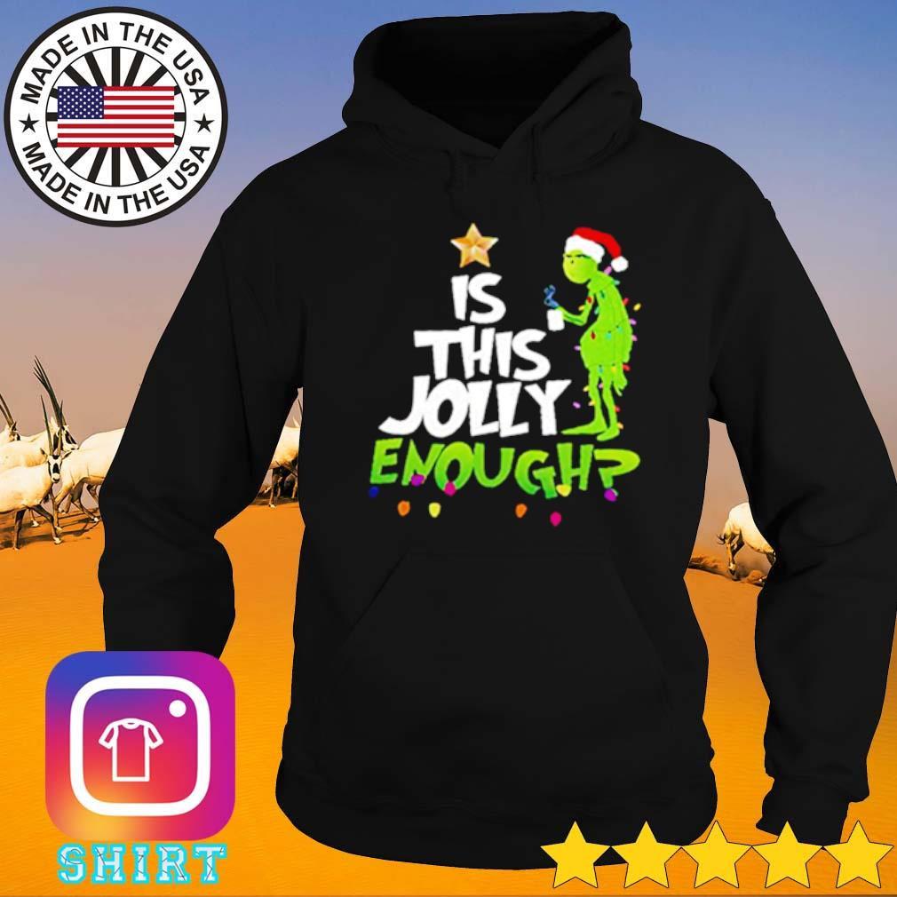 Grinch Santa is this Jolly enough Christmas sweater Hoodie