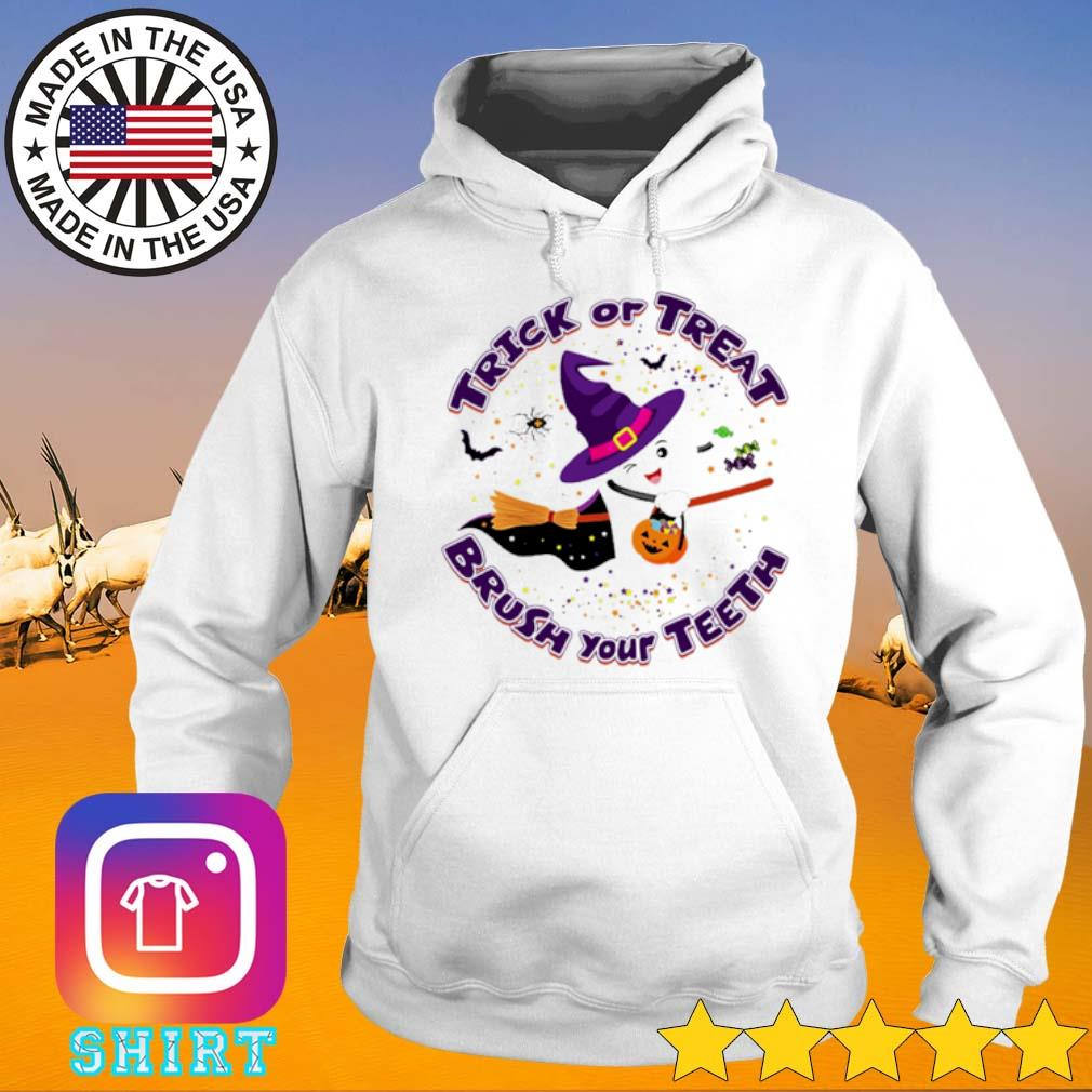 Halloween Trick or treat brush your teeth s Hoodie White