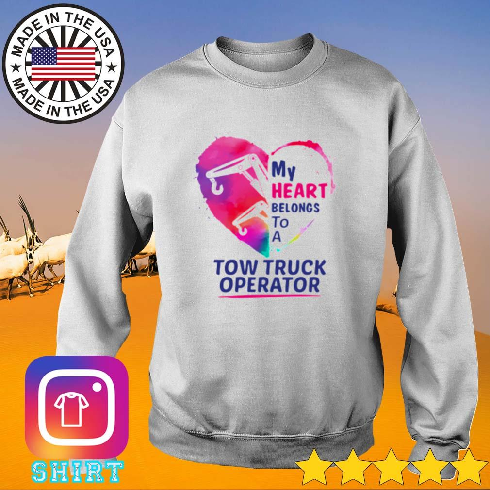 Heart my heart belongs to a tow truck operator s Sweater