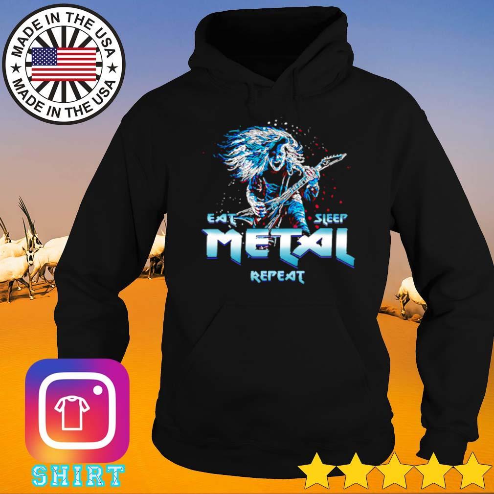 Heavy metal eat sleep metal repeat s Hoodie