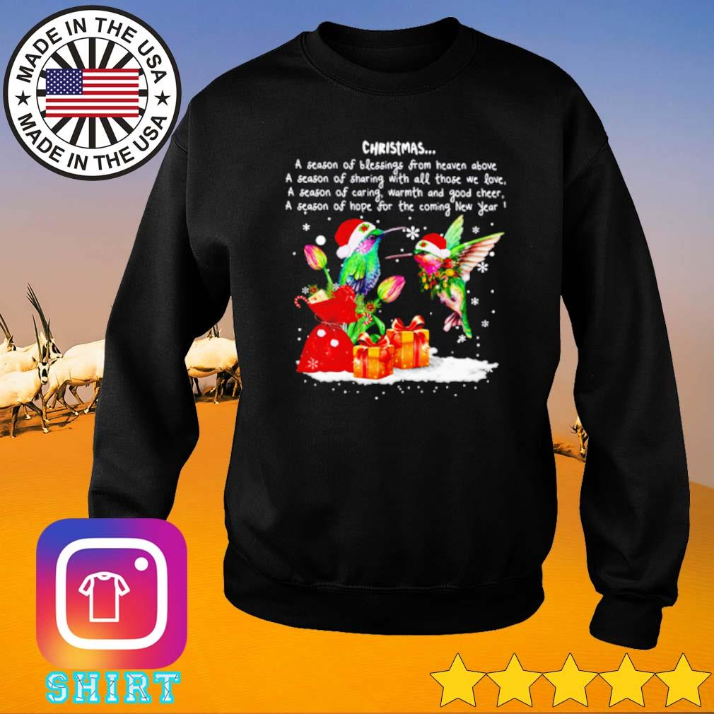 Hummingbird and gift Christmas a season of blessings from heaven above sweater