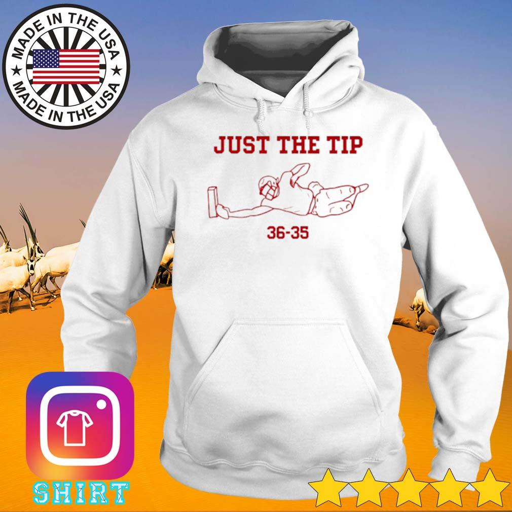 Just the tip 36-35 s Hoodie