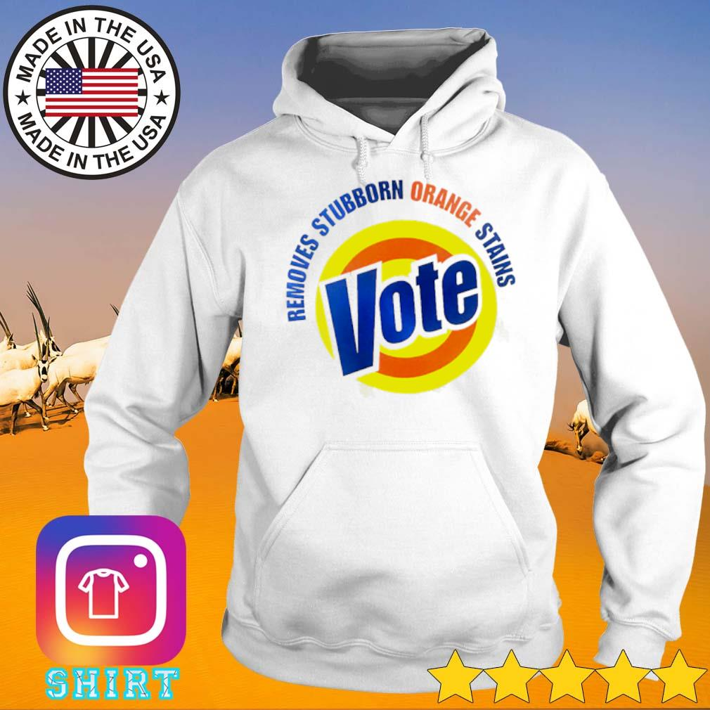 Official vote removes stubborn orange stains s Hoodie