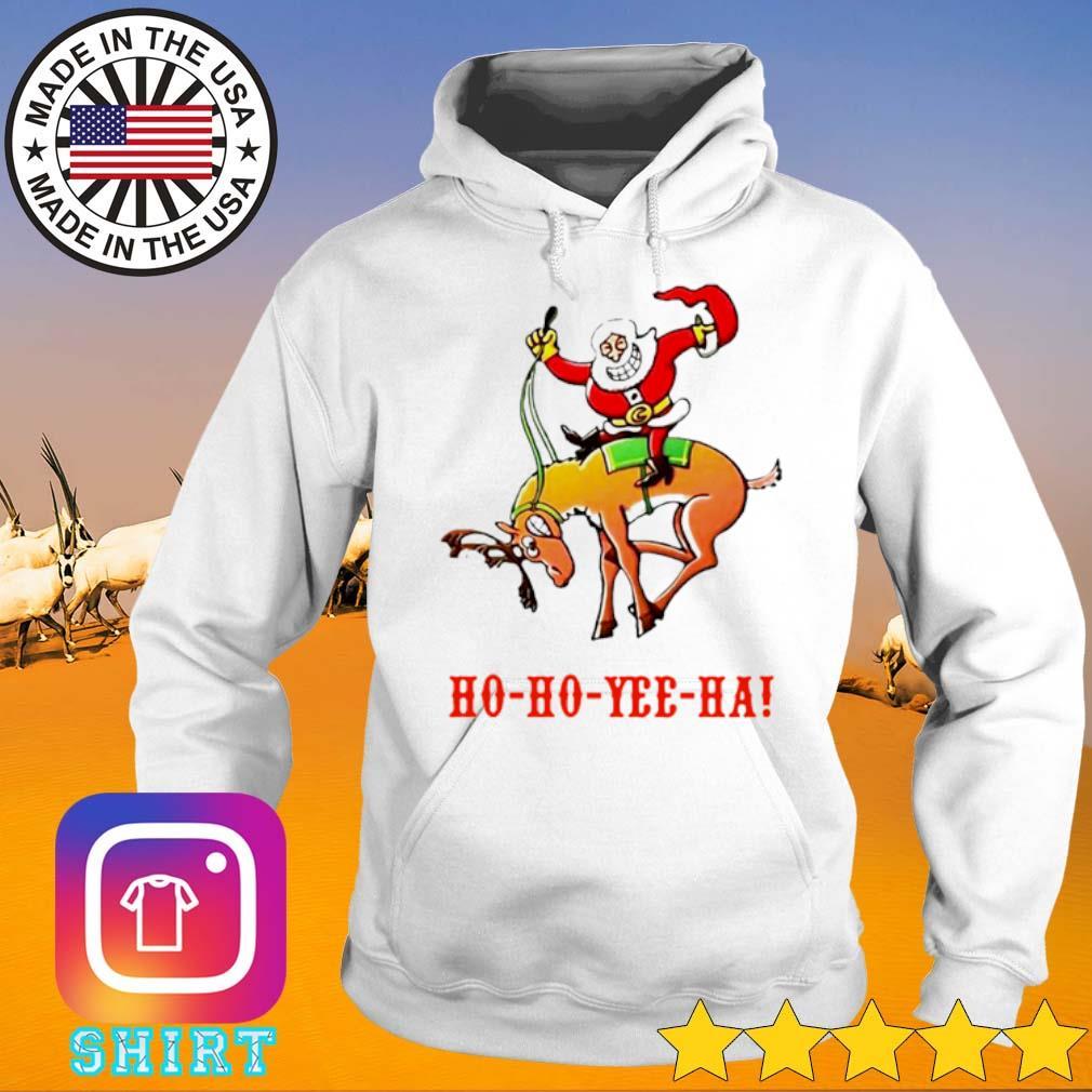 Santa Claus riding reindeer Ho Ho Yee Ha Christmas sweater Hoodie