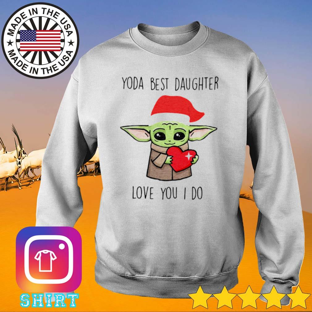 Santa Yoda best daughter love you I do Christmas sweater