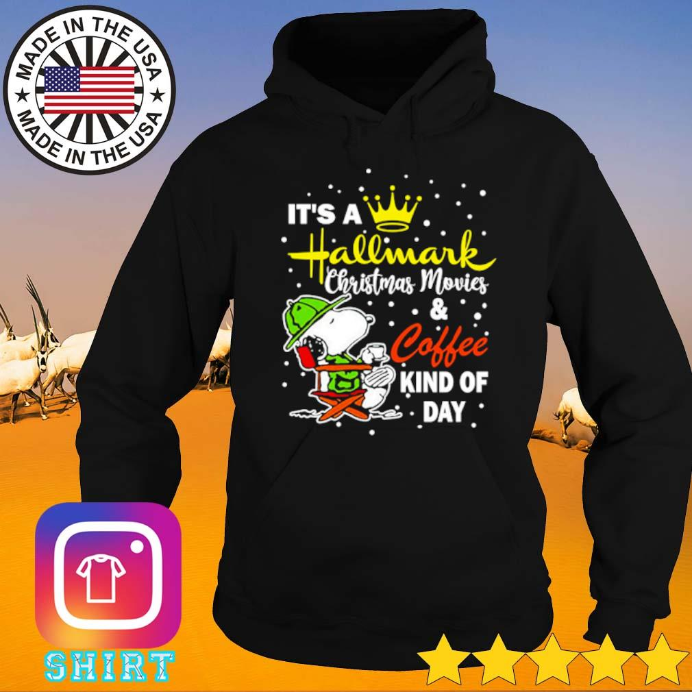 Snoopy it's a Hallmark Christmas movies and coffee kind of day sweater Hoodie