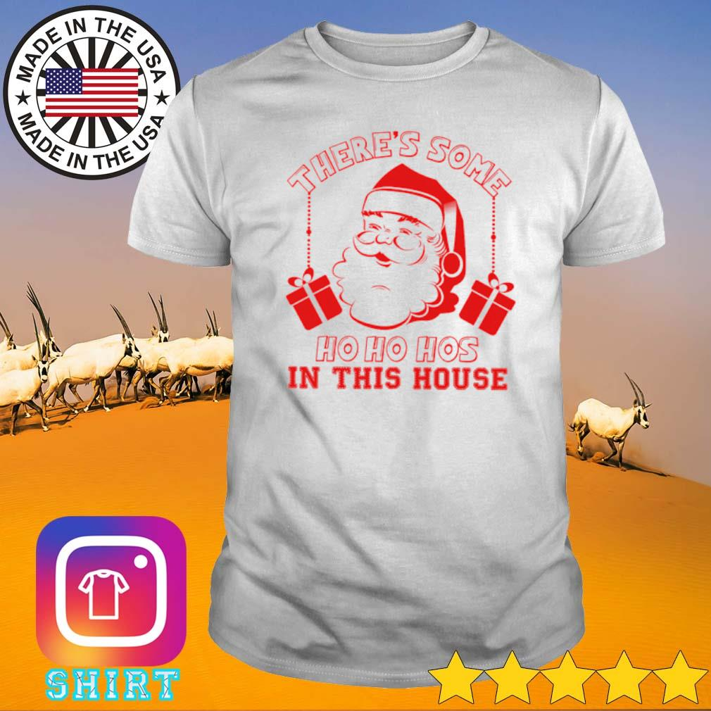 There's some Ho Ho Hos in this house Santa Claus Christmas sweater