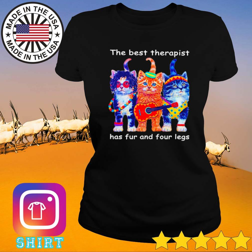 Three cats the best therapist has fur and four legs s Ladies tee