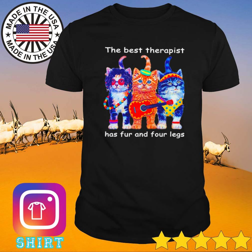 Three cats the best therapist has fur and four legs shirt