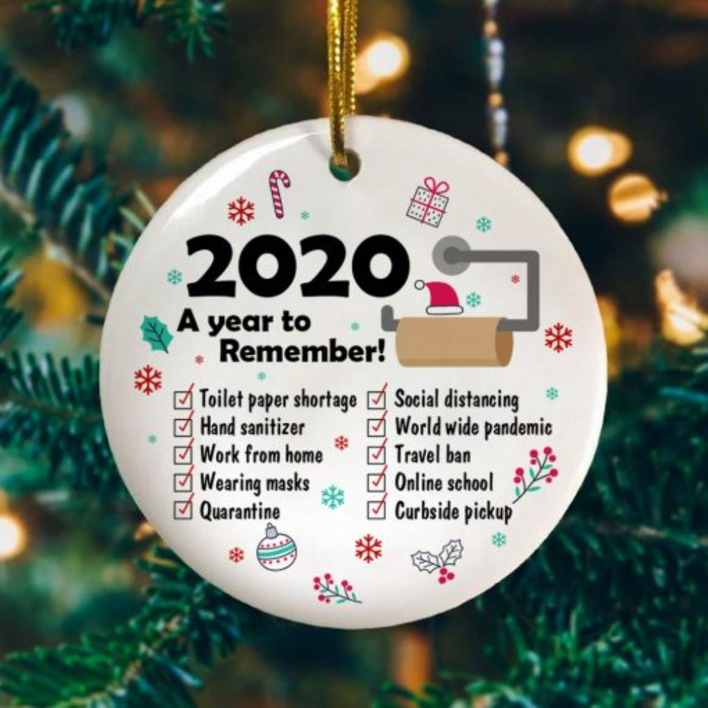 2020 A year to remember toilet paper shortage social distancing Christmas ornament