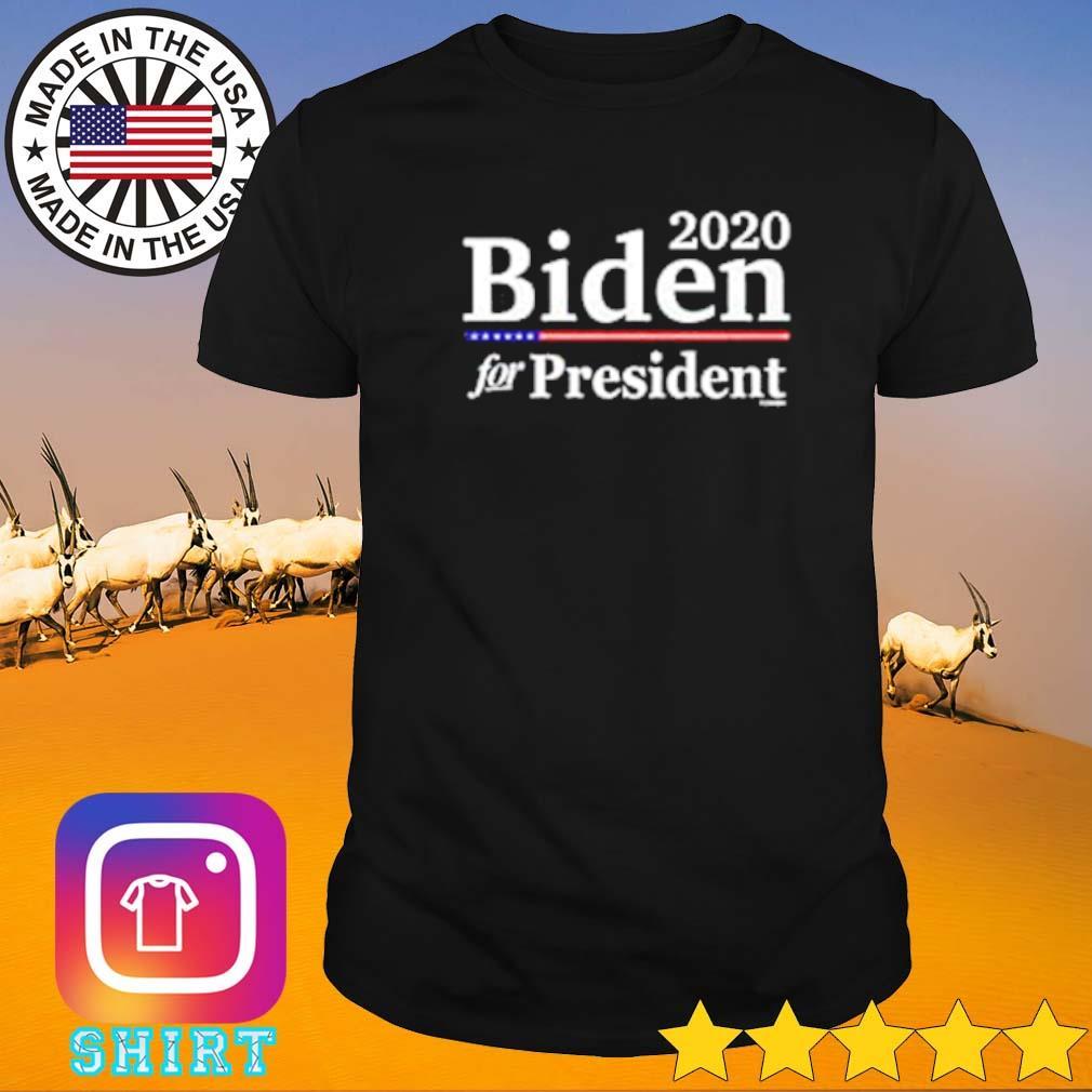 2020 Biden for president shirt