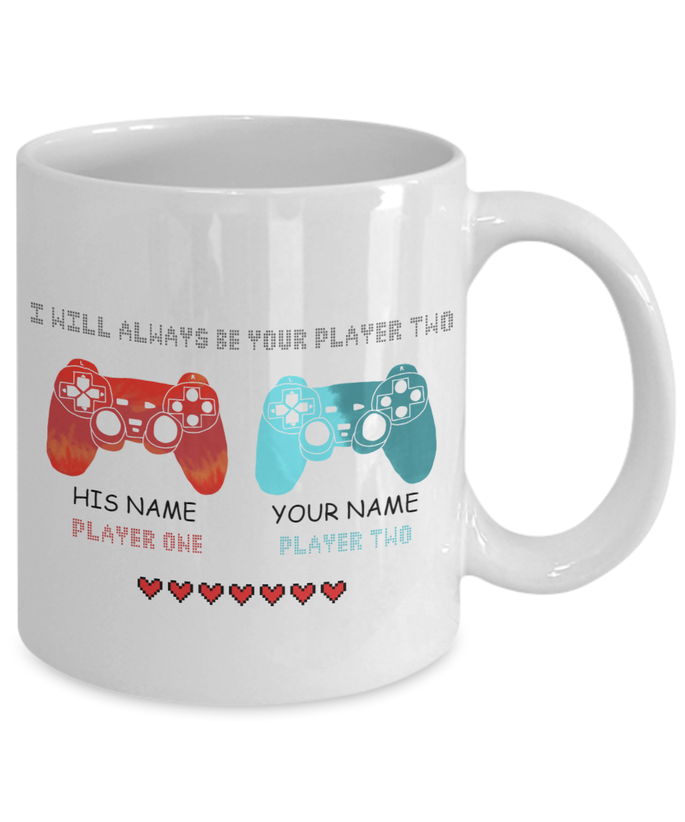 Gamer I will always be your player two his name player one your name player two mug