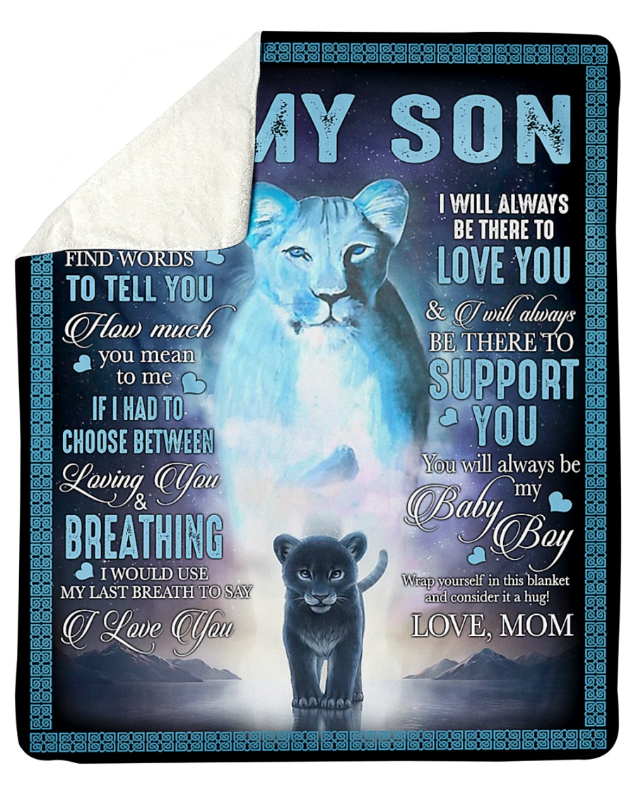 Lions to my son I will always be there to love you and I will always be there to support you fleece blanket