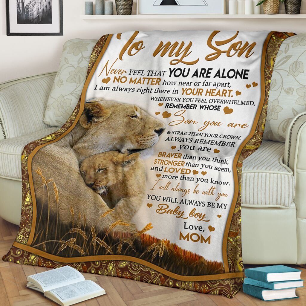 Lions to my son never feel that you are alone I will always be with you baby boy fleece blanket
