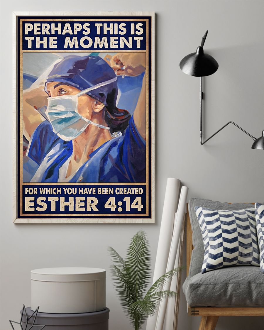 Nurse perhaps this is the moment for which you have been created esther 414 poster