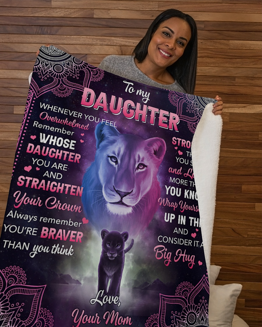 Personalized Lions to my daughter stronger than you seem and loved more than you know wrap yourself fleece blanket
