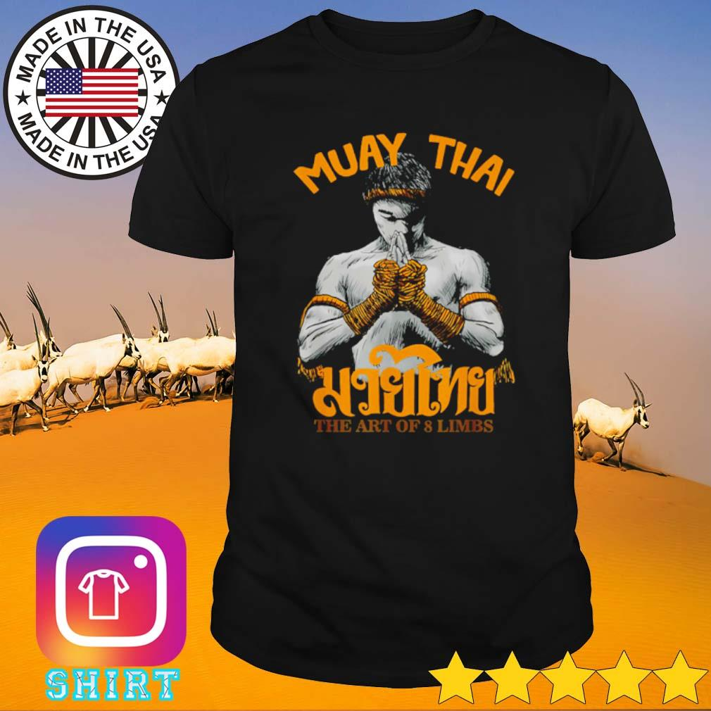 Boxing Muay Thai the art of 8 limbs shirt