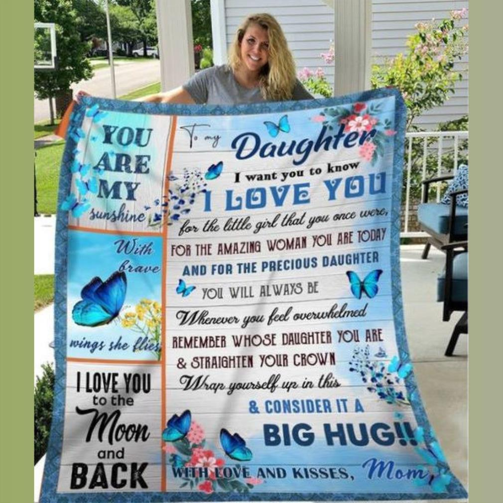 Butterfly daughter you are my sunshine I love to the mom and black fleece blanket