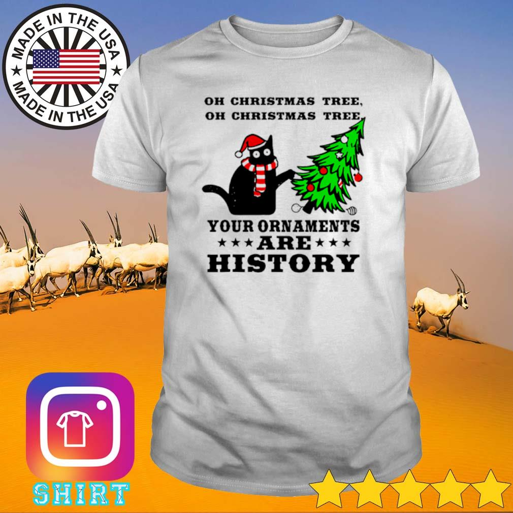 Cat oh Christmas tree your ornaments are history sweater shirt