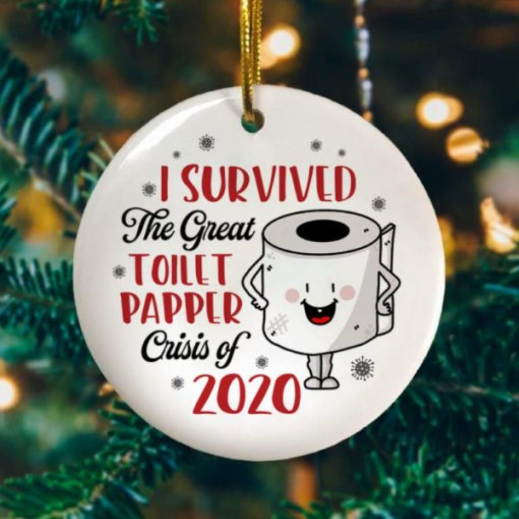 I survived the great toilet paper crisis of 2020 toilet paper ornament