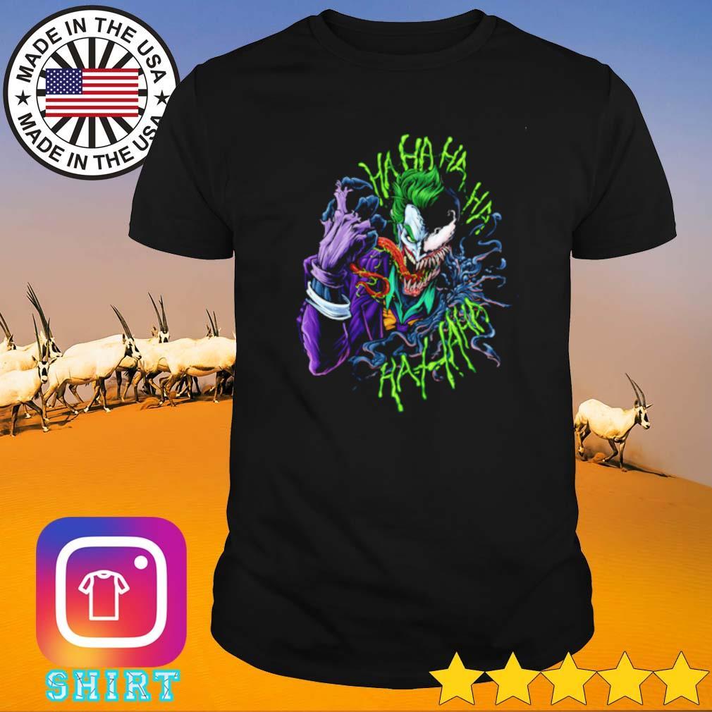 Joker Venom mashup ha ha ha shirt