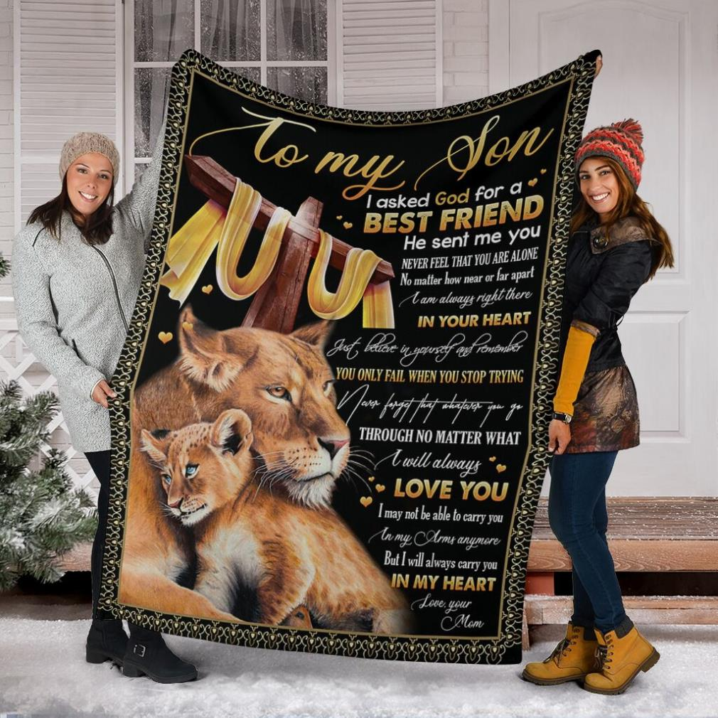 Lions to my son I asked God for a best friend he sent me you love you in my heart fleece blanket