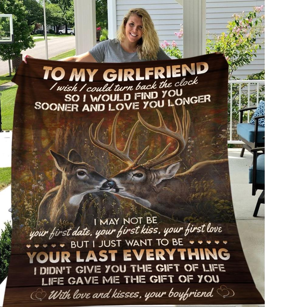 Reindeer to my girlfriend I wish I could turn back the clock so I would find you sooner and love you longer fleece blanket