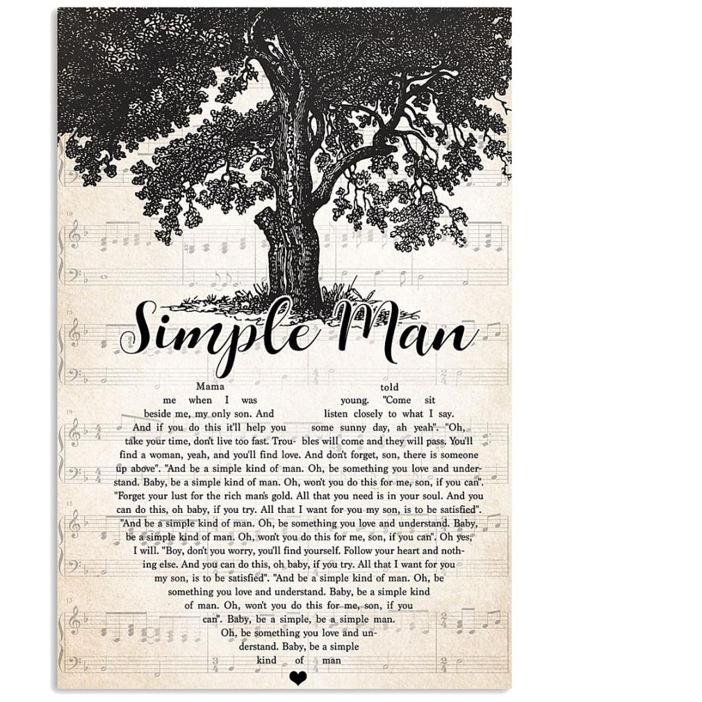 Simple man heart Mama me when I was beside me my only son and if you do this poster