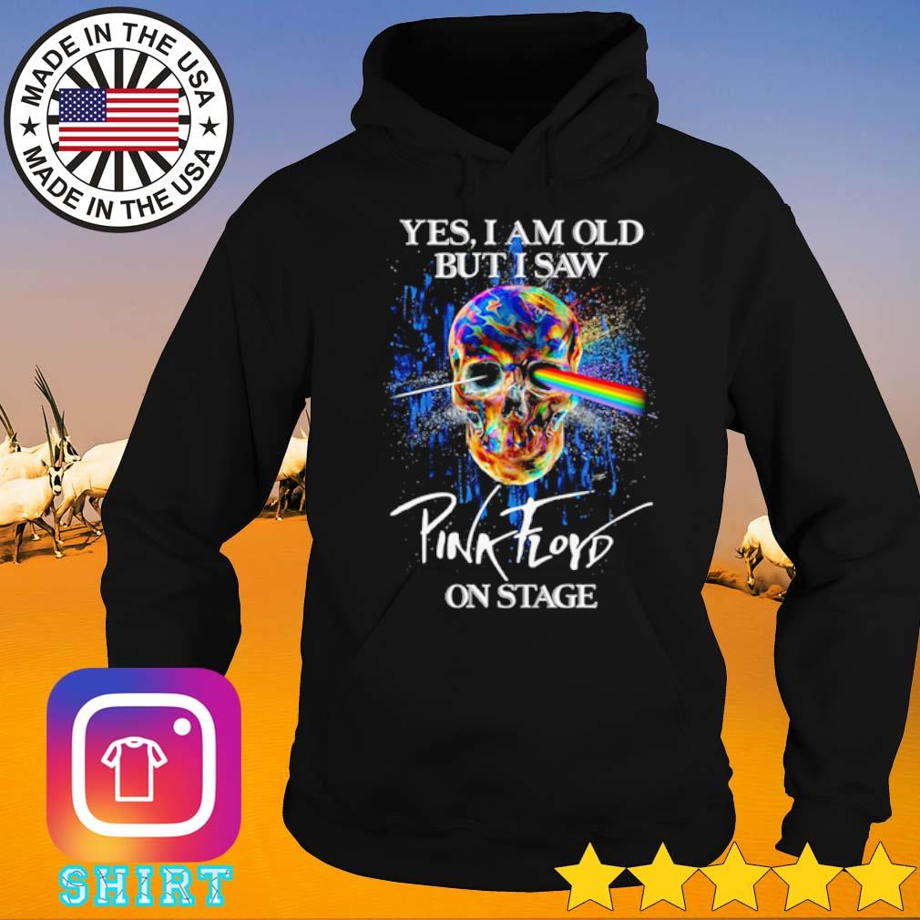 Skull yes I am old but I saw Pink Floyd on stage s Hoodie