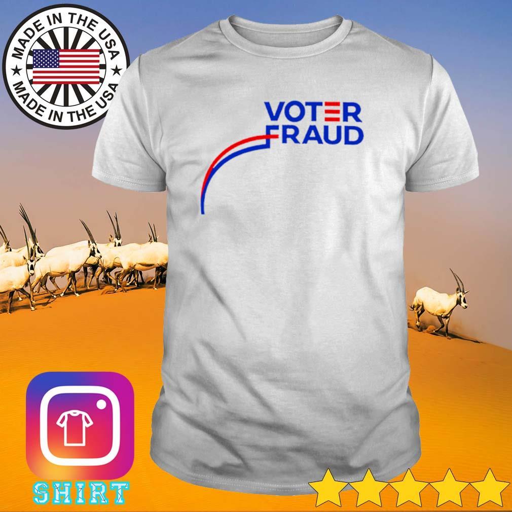 Voter Fraud 2020 shirt