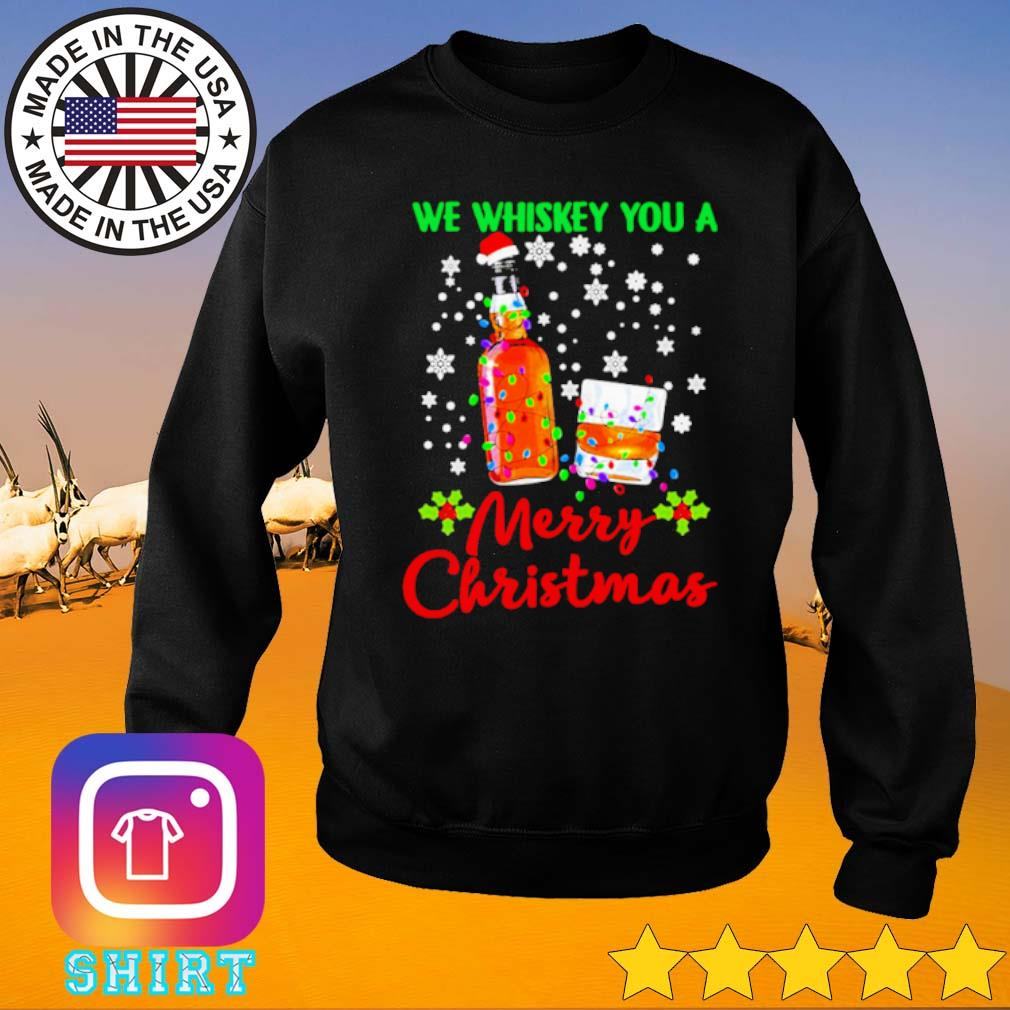 We whiskey you a merry Christmas sweater