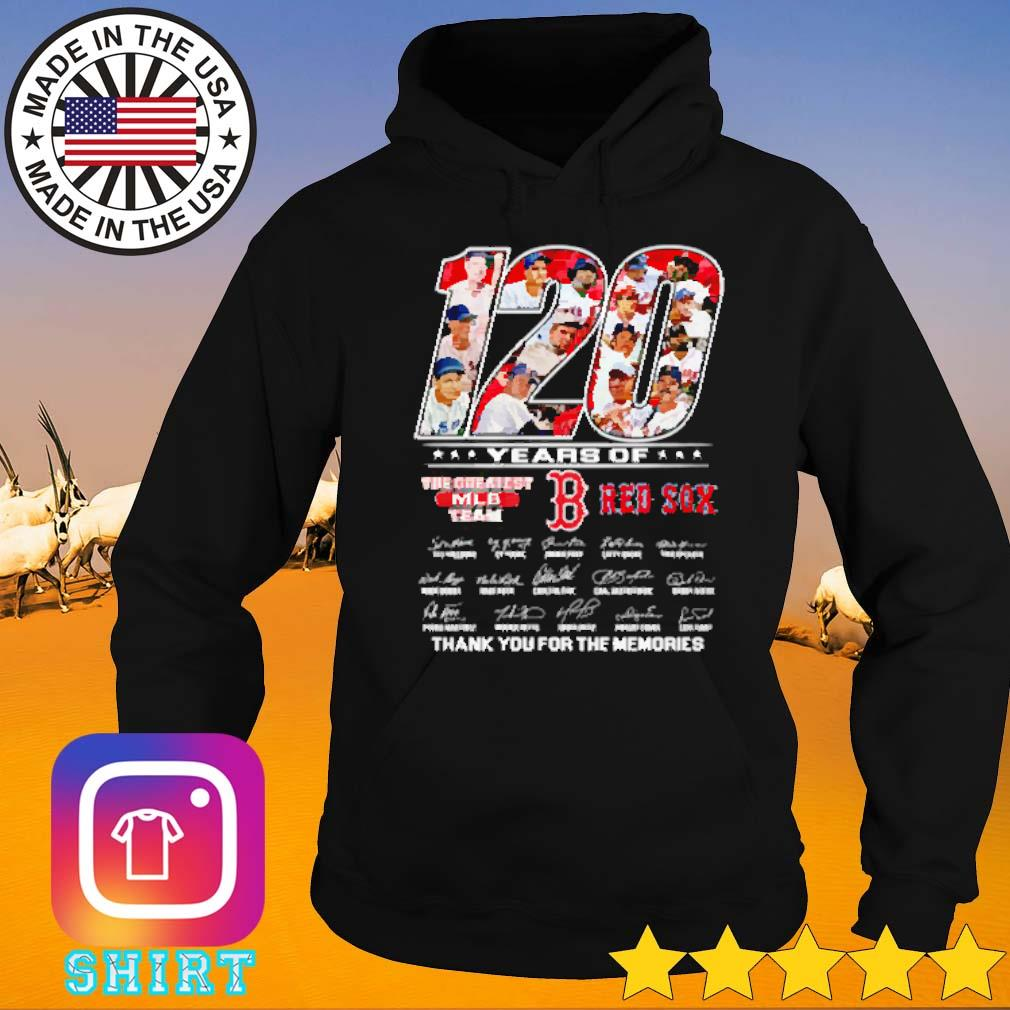 120 Years of Boston Red Sox the greatest MLB team s Hoodie