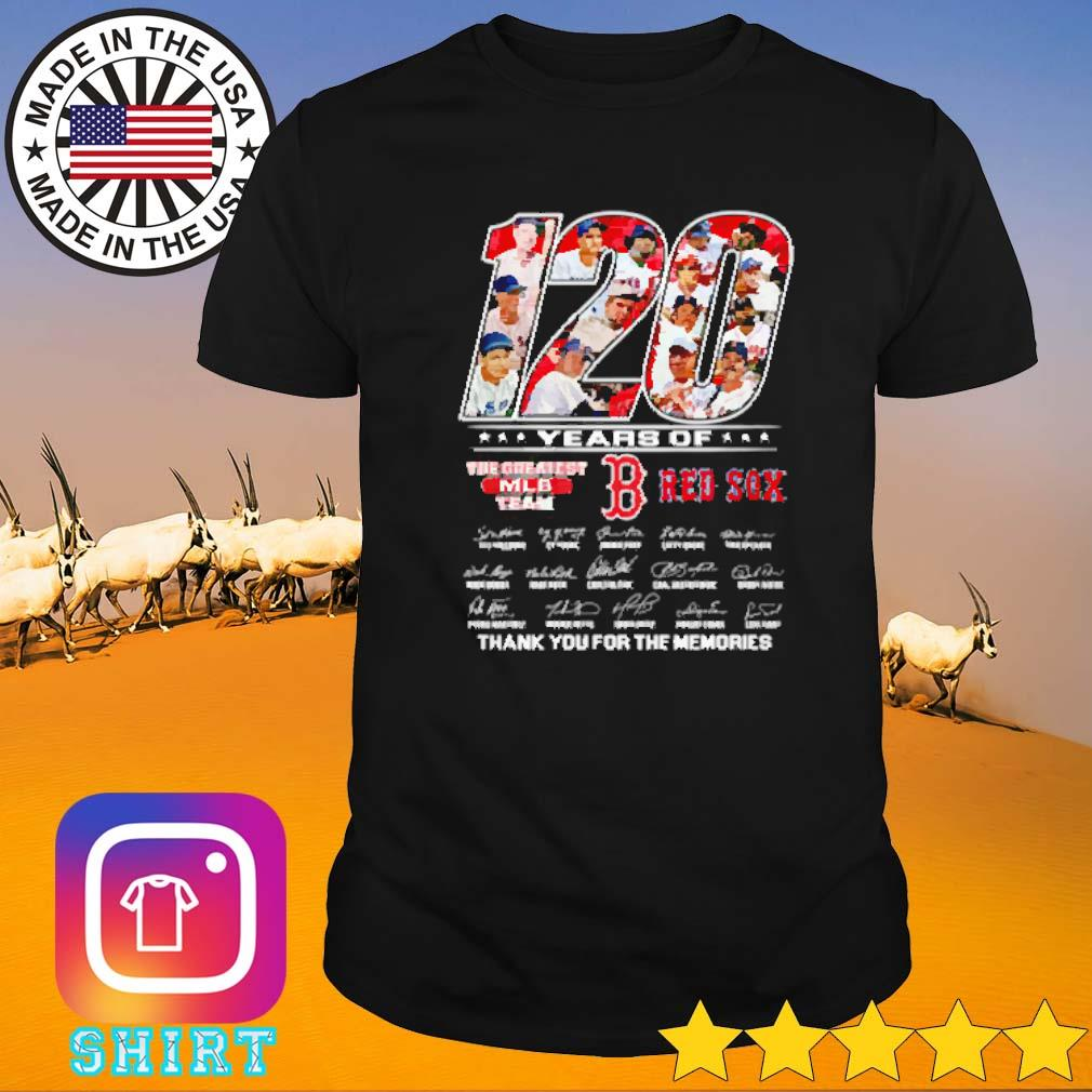 120 Years of Boston Red Sox the greatest MLB team shirt