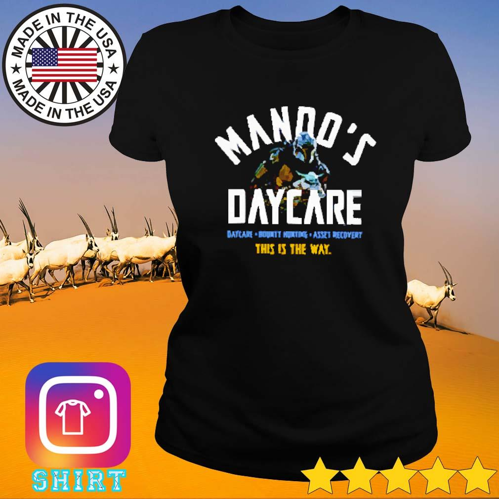 Baby Yoda Mando's Daycare bounty hunting asset recover this is the way s Ladies tee
