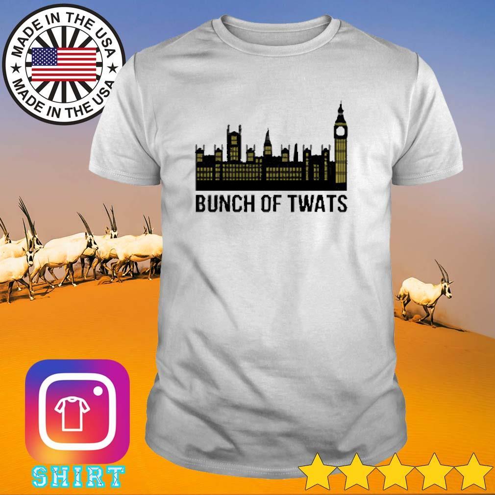 Bunch of twats city shirt